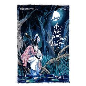 Ai hát giữa rừng khuya (Danh tác)