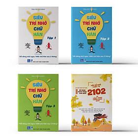 Combo 4 sách: Bộ 3 tập Siêu Trí Nhớ Chữ Hán + Siêu Dễ Nhớ Chiết Tự 2102 Từ Tiếng Trung Thông Dụng Nhất