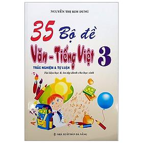 35 Bộ Đề Trắc Nghiệm Tự Luận Văn Tiếng Việt 3