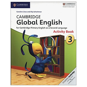 Cambridge Global English Stage 3 Activity Book (Cambridge International Examinations)