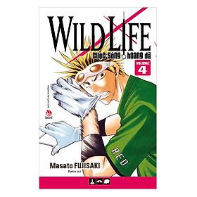 Wild Life - Cuộc Sống Hoang Dã – Tập 4