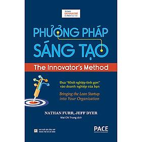 Phương Pháp Sáng Tạo - The Innovator's Method