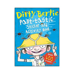 Dirty Bertie: Pant-Tastic Sticker and Activity Book