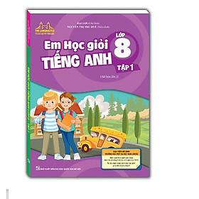 The Langmaster - Em học giỏi tiếng Anh lớp 8-tập 1 (Tái bản 02), có booksmark