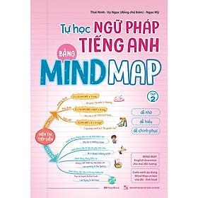Tự Học Ngữ pháp Tiếng Anh Bằng Mindmap Tập 2