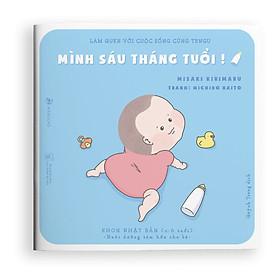 Ehon Tengu: Mình 6 tháng tuổi