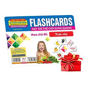 Flashcards Dạy Trẻ Thế Giới Xung Quanh Theo Chủ Đề - Trái Cây ( Tái Bản )