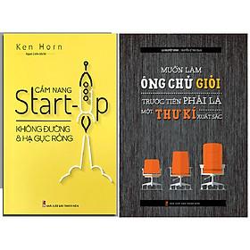 Combo Muốn Làm Ông Chủ Giỏi Trước Tiên Phải Là Một Thư Kí Xuất Sắc+Cẩm Nang Start-Up Không Đường Và Hạ Gục Rồng