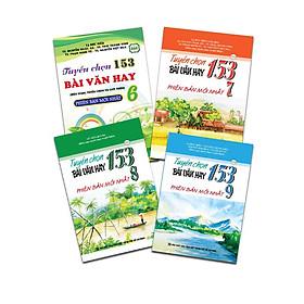 Combo sách 153 bài văn 6 -7 - 8 - 9