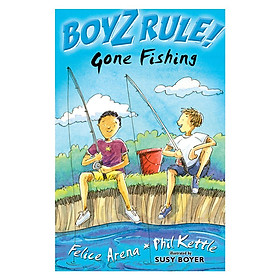Boyz Rule: Gone Fishing