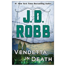 Vendetta In Death : An Eve Dallas Novel (In Death, Book 49)