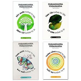 Bộ 4 Cuốn Paramahansa Yogananda: Thành Công Không Tự Đến, Thất Bại Không Tự Đi + Sức Khỏe Không Tự Đến - Bệnh Tật Không Tự Đi + Hạnh Phúc Không Tự Đến, Đau Khổ Không Tự Đi + Tình Yêu Không Tự Đến, Cô Đơn Không Tự Đi