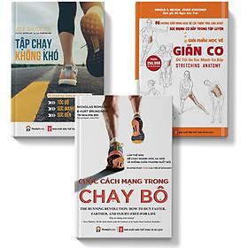 Sách-combo 3 cuốn giải phẫu học về giãn cơ+tập chạy không khó+cuộc cách mạng trong chạy bộ