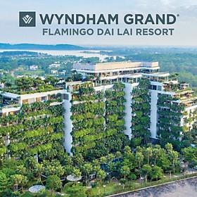 [Gói Kích Cầu] Wyndham Grand Flamingo Đại Lải 5* -...