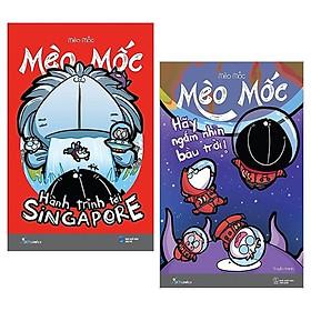Combo Mèo Mốc - Hành Trình Tới Singapore (Tái Bản) + Hãy Ngắm Nhìn Bầu Trời (Tái Bản 2019) (Bộ 2 Cuốn)