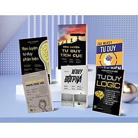 Bộ Sách 6 Cuốn Rèn Luyện Sức Mạnh Tư Duy: Tư Duy Phản Biện + Tư Duy Hệ Thống Trong Công Việc + Tư Duy Đột Phá + Tư Duy Logic + Rèn Luyện Tư Duy Phản Biện + Rèn Luyện Tư Duy Tích Cực