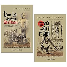 Combo Tâm Lý Dân Tộc An Nam + Hội Kín Xứ An Nam (Bộ 2 Cuốn)