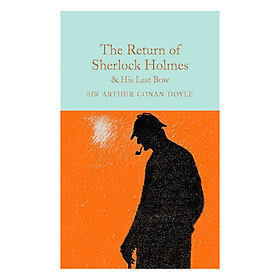 Macmillan Collector Library : The Return of Sherlock Holmes and His Last Bow