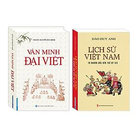 Combo Văn Minh Đại Việt (bìa cứng) ,Lịch sử Việt Nam từ nguồn gốc đến thế kỷ XIX