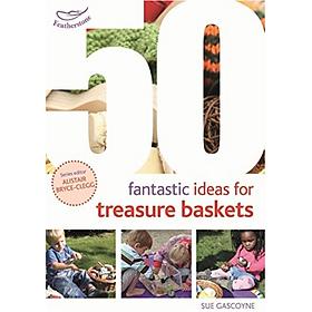50 Fantastic Ideas for Treasure Baskets