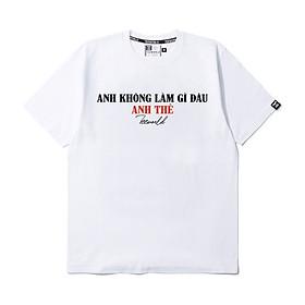Áo thun Teeworld Anh Không Làm Gì Đâu AKLGĐ T-shirt Trắng Đen Form Rộng Unisex Nam Nữ