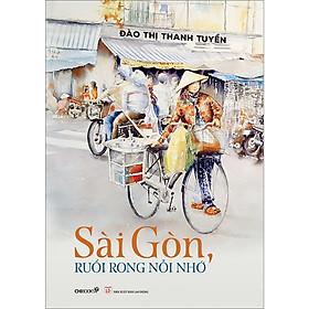 Sài Gòn, Ruổi Rong Nỗi Nhớ