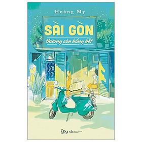 Sách-Sài Gòn thương còn hổng hết