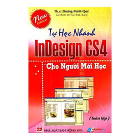 Tự Học Nhanh Indesign CS4 Cho người Mới Học (Toàn Tập)