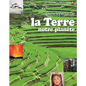 Encyclopedie de la Terre notre planete