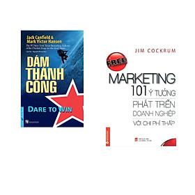 Combo 2 cuốn sách:  Dám Thành Công + Free marketing - 101 ý tưởng phát triển doanh nghiệp với chi phí thấp