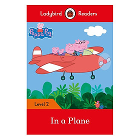 Peppa Pig: In a Plane - Ladybird Readers Level 2 (Paperback)
