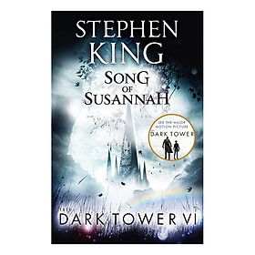 Stephen King: The Dark Tower VI: Song of Susannah