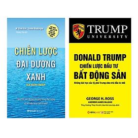 Combo Chiến Lược Đại Dương Xanh (Tái Bản 2017) + Donald Trump - Chiến Lược Đầu Tư Bất Động Sản (Tái Bản 2018)(2 Cuốn)