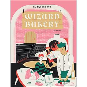 Wizard Bakery (Tặng Kèm 1 Bookmark)
