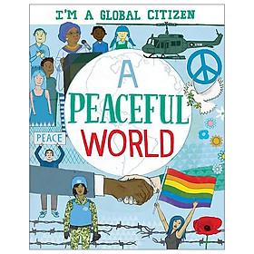 A Peaceful World (I'm a Global Citizen)