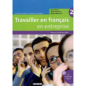 Travailler En Francais En Entreprise A2/B1 - Livre + Cd Audio-Rom