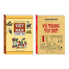 [Download Sách] Combo Việt Nam phong tục (bìa mềm) + Vũ Trung tuỳ bút (bìa mềm)