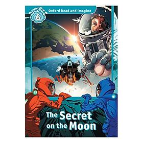 Hình đại diện sản phẩm Oxford Read and Imagine 6: The Secret on the Moon