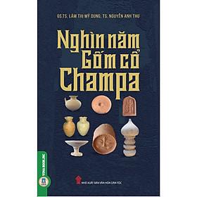 Nghìn Năm Gốm Cổ Champa