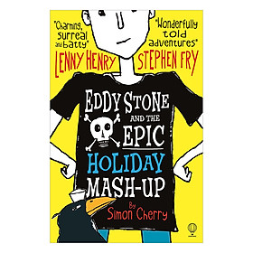 Usborne Middle Grade Fiction: Eddy Stone and the Epic Holiday Mash-Up