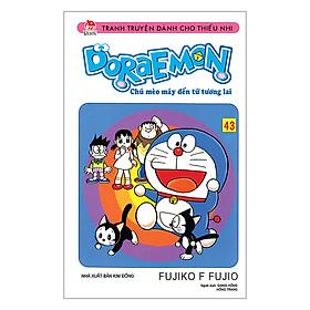 Doraemon - Chú Mèo Máy Đến Từ Tương Lai Tập 43 (Tái Bản 2019)