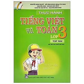 Thực Hành Tiếng Việt Và Toán Lớp 3 - Tập 2 (2020)