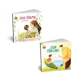 Combo sách phát triển EQ cho bé: bộ thơ Con yêu cha + Con yêu mẹ (2 cuốn)