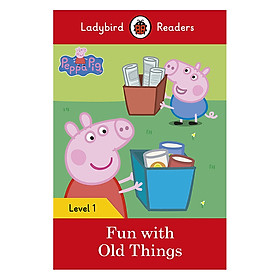 Peppa Pig: Fun with Old Things - Ladybird Readers Level 1 (Paperback)