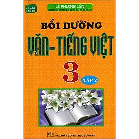 Bồi Dưỡng Văn - Tiếng Việt 3 Tập 2