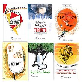 Văn Học 20: Hạt Hòa Bình + Những Đêm Không Ngủ Ở Toronto + Con Đường Không Tắt Nắng + Nết Đất + Những Người Bạn Của Mặt Trời + Nơi Trú Ngụ Không Có Trong Bản Đồ (6 Cuốn)