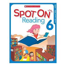 Scholastic Spot On Reading 6