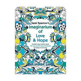 Sami Sparrow's Imaginarium Of Love And Hope