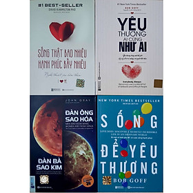 Bộ Sách Nghệ Thuật Thấu Hiểu và Yêu Thương: Đàn Ông Sao Hỏa - Đàn Bà Sao Kim, Sống Thật Bao Nhiêu Hạnh Phúc Bấy Nhiêu, Yêu Thương Ai Cũng Như Ai, Sống Để Yêu Thương