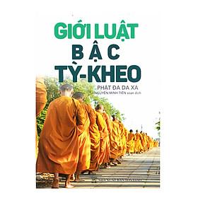 [Download sách] Giới luật bậc Tỳ - Kheo